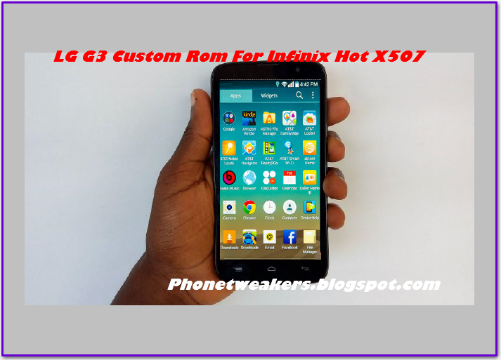 [Download][4.4.2] LG G3  Rom For Infinix Hot X507 6