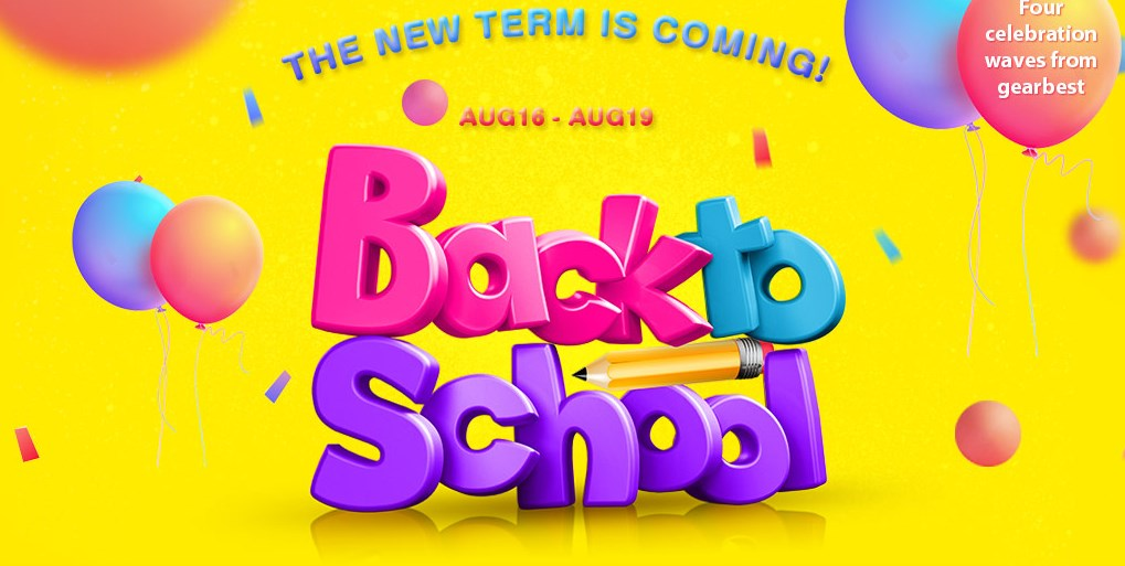 Back To School Promo From Aug 16- Aug 19 2016 (Gearbest) 1