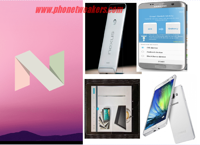 About Android 7.0 Nougat, Changes, Features And Information 10