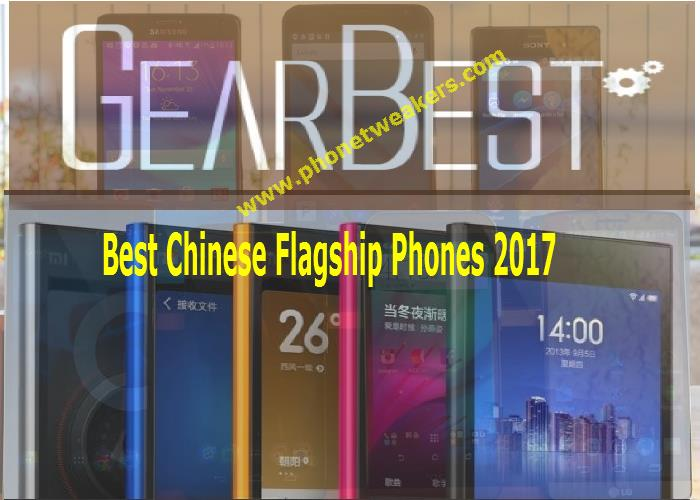 7 Best Flagship Chinese Smartphones You can buy in year 2017 1
