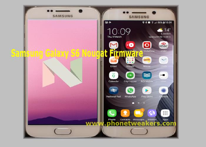 [Download] Official Samsung Galaxy S6 Edge SM-G925F Android 7.0 Nougat Firmware. 1