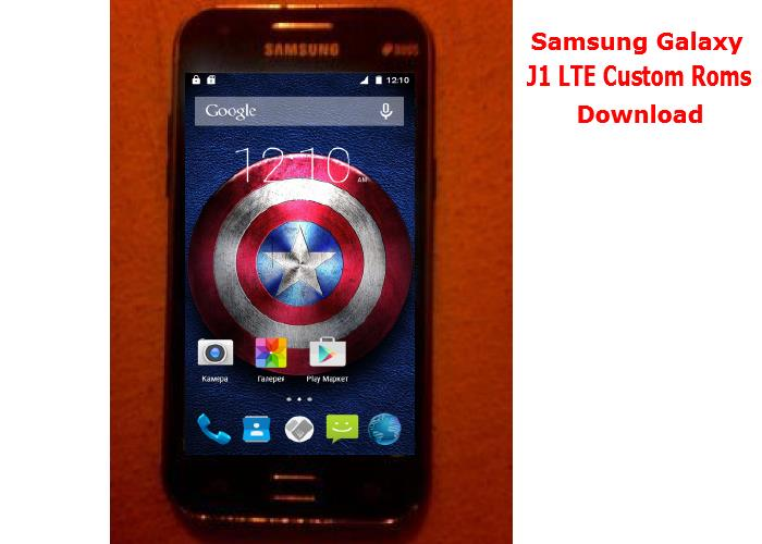 [Download][Firmware] All Samsung Galaxy J1 LTE Custom Roms Collections.