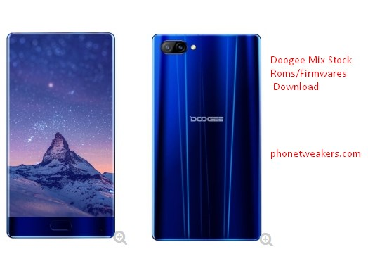 [Download][Firmware] Doogee Mix Official Stock Roms Collections 1