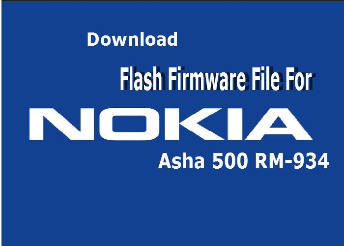 Nokia Asha 500 RM-934 Latest Flash Firmware file download 3