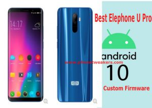 [Download] Best Android 10 Custom ROM for Elephone U Pro 1