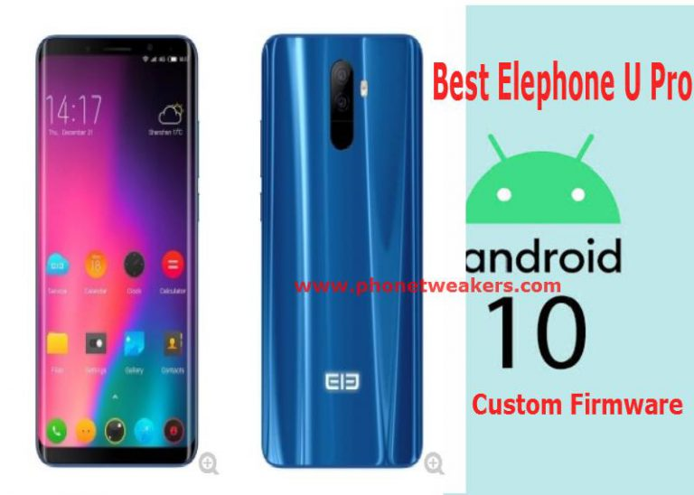 [Download] Best Android 10 Custom ROM for Elephone U Pro