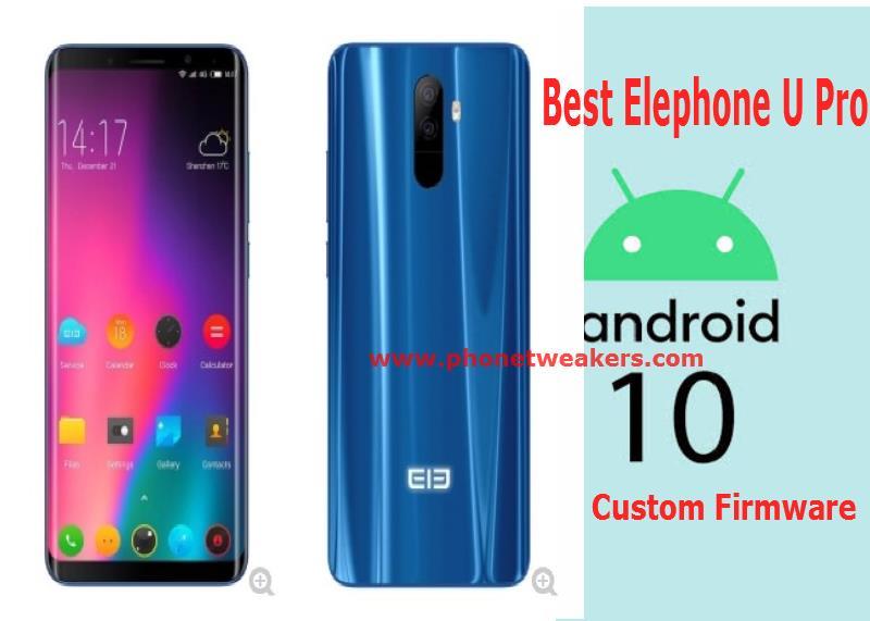 best elephone u pro custom firmware download