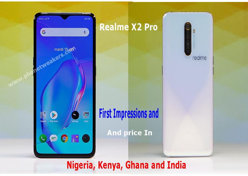 Realme X2 Pro Hands-On Review, Specs and price List In Nigeria, Ghana, India and kenya.