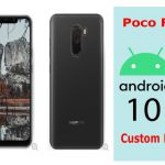 best custom android 10 custom rom poco f1