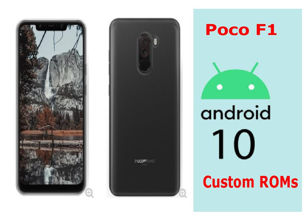 [Download] The Best and Stable Android 10 Custom ROM For Xiaomi Poco F1