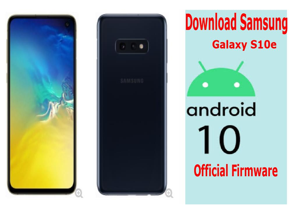 [Download] Official Samsung SM-G970F Galaxy S10e Android 10 Firmware