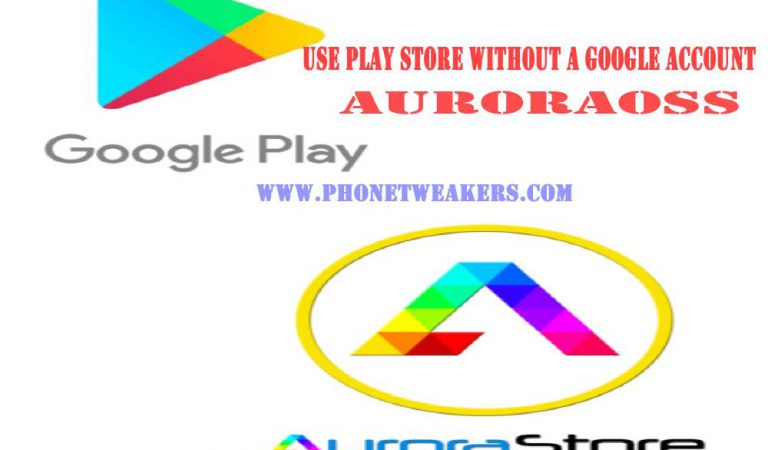 How to use Play store without a Google Account or Gmail On Android phones (AuroraOSS: Best Alternatives)