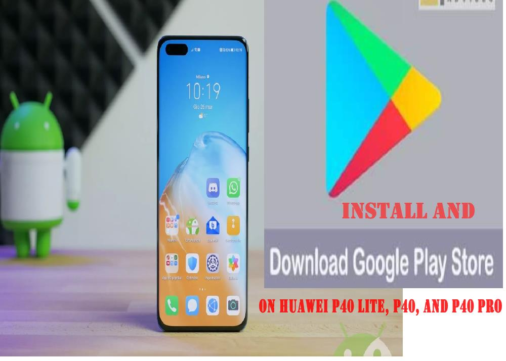 install-google-play-huawei-p40