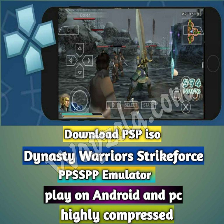 [Download] Dynasty Warriors Strikeforce PSP ISO and Play with PPSSPP Emulator on Android (highly compressed 700mb)