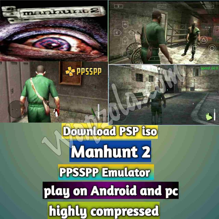 [Download] Manhunt 2 iso ppsspp emulator – PSP APK Iso ROM highly compressed 180MB
