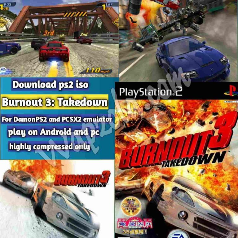 [Download] Burnout 3: Takedown DamonPS2 and PCSX2 emulator – PS2 APK ISO ROM highly compressed play Android and pc
