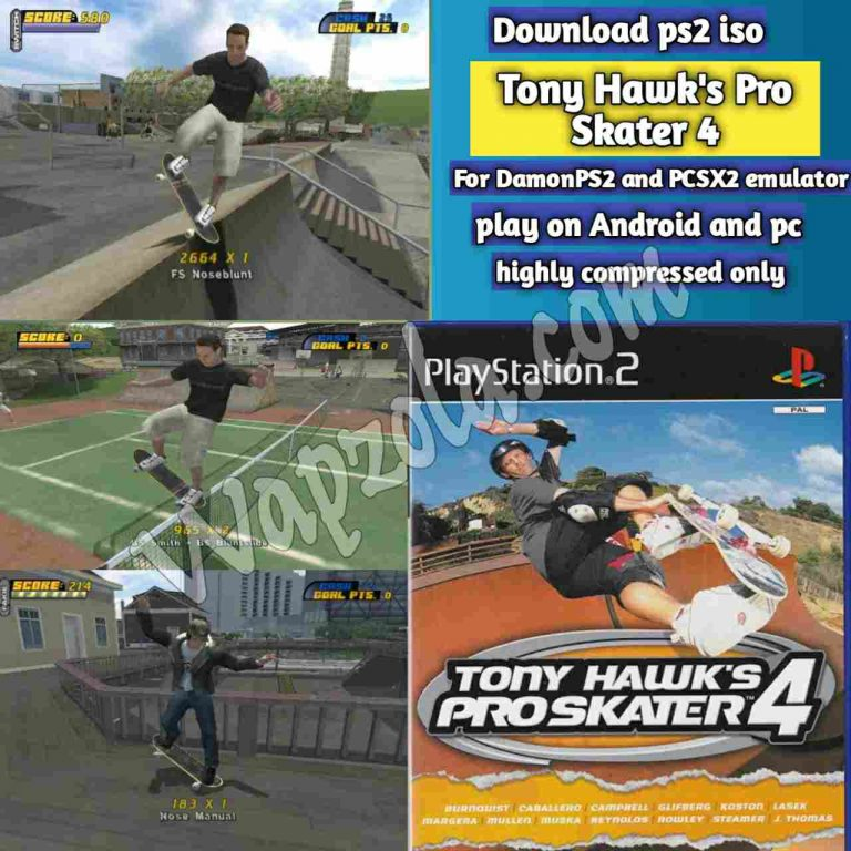 [Download] Tony Hawk's Pro Skater 4 DamonPS2 and PCSX2 emulator – PS2 APK ISO ROM highly compressed play Android and pc