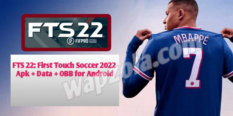 [Download] FTS 22: First Touch Soccer 2022 Apk + Data + OBB for Android (Offline Highly Compressed 290MB)