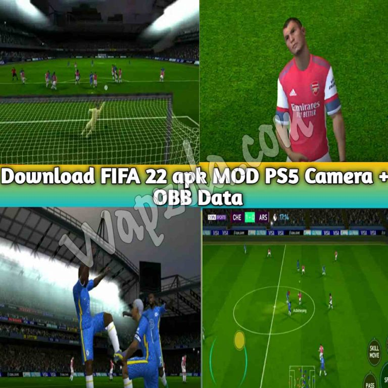 [Download][Updated] FIFA 22 apk MOD PS5 Camera + OBB Data for Android |offline highly compressed Mediafire