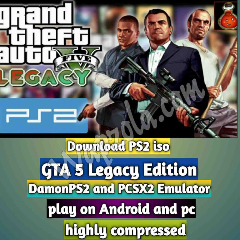 [Download] GTA 5 Legacy Edition DamonPS2 and PCSX2 emulator – PS2 APK ISO ROM highly compressed play Android and pc