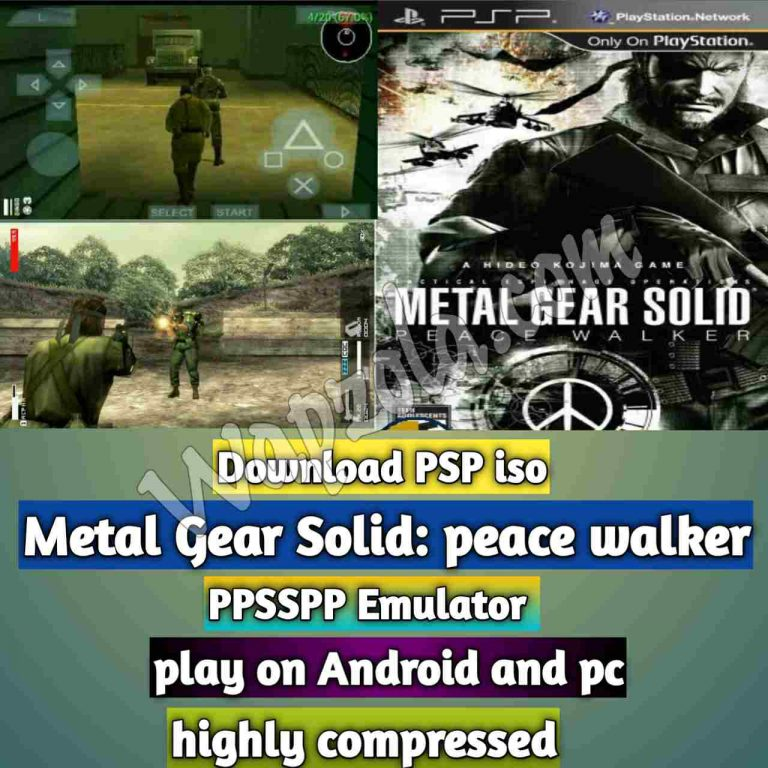 [Download] Metal Gear Solid: peace walkeriso ppsspp emulator – PSP APK Iso ROM highly compressed 300MB