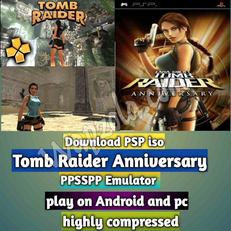[Download] Tomb Raider: Anniversary iso ppsspp emulator – PSP APK Iso ROM highly compressed 600MB