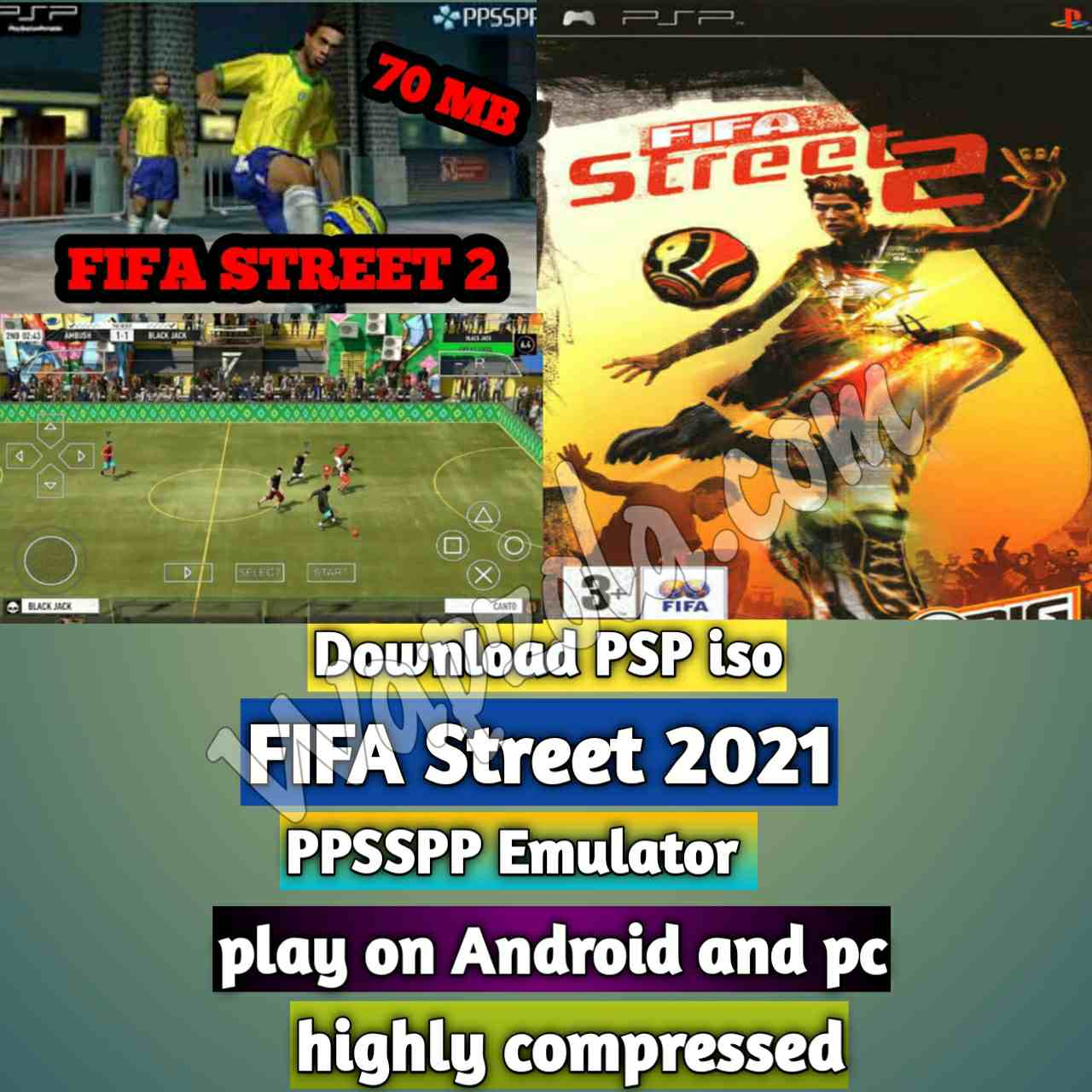 download-fifa-street-2021-ppsspp-iso-highly-compressed